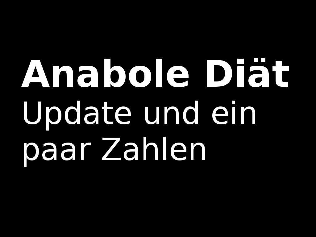 anabole-diaet-update-und-ein-paar-zahlen